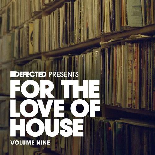download VA-Defected_Presents_For_The_Love_Of_House_Volume_9-WEB-2015-jUNI