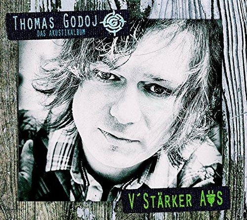 """Thomas Godoj - V'st""""rker Aus - Das Akustikalbum (2015)"""