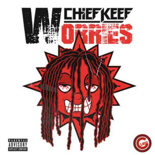 Chief Keef - Worries (2015)