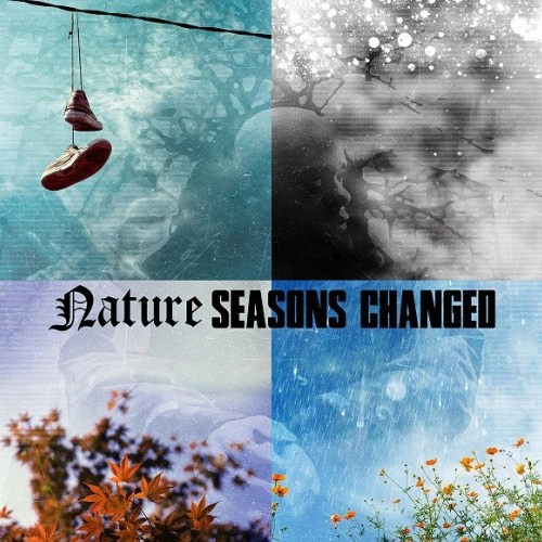 Nature - Seasons Changed (2015)