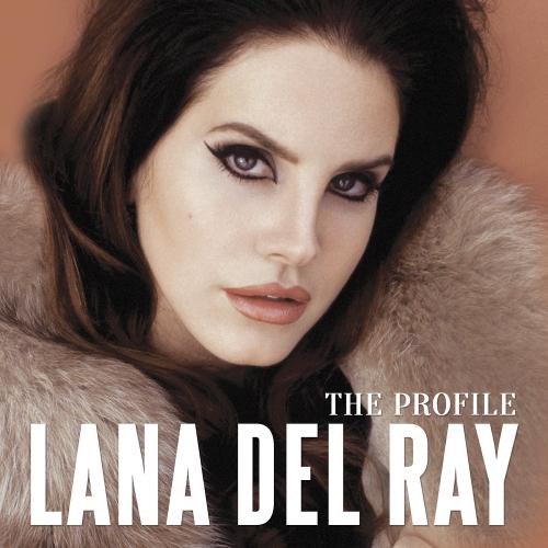 Lana Del Rey - The Profile (2015)