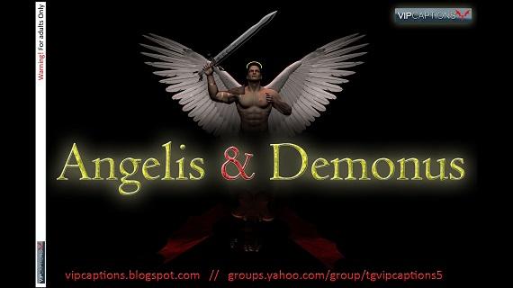 VipCaptions – Angelis & Demonus