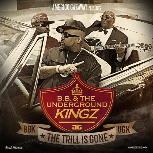 B.B. & The Underground Kingz - The Trill Is Gone (Prod. by Amerigo Gazaway) (2015)