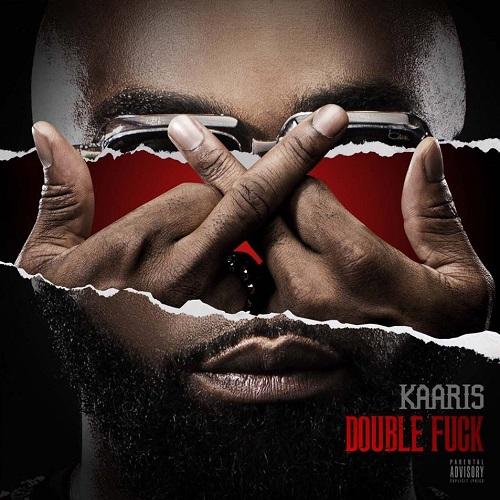 Kaaris - Double Fuck (2015)