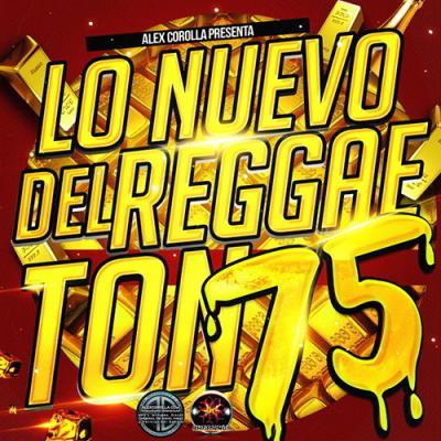 Lo Nuevo Del Reggaeton vol 75 (2015)