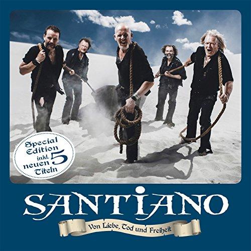Santiano - Von Liebe,Tod und Freiheit (Special Edition) (2015)
