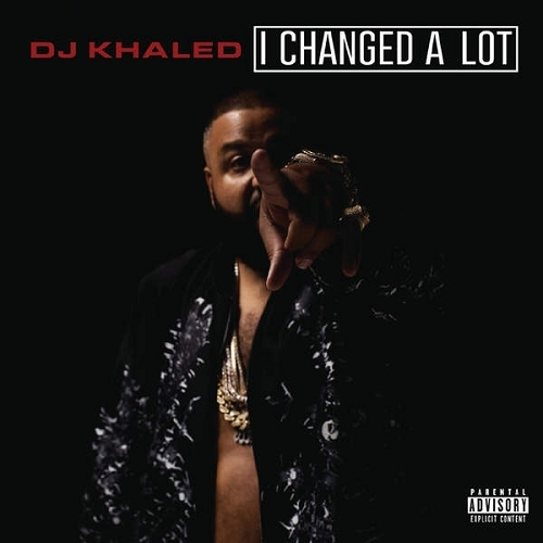 DJ Khaled - I Changed a Lot (Deluxe Edition) (Flac) (2015)
