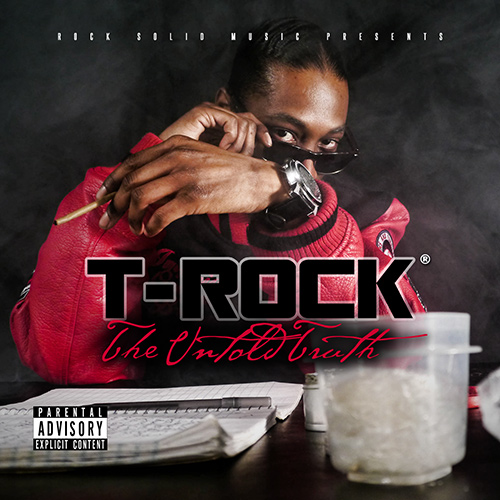 T-Rock - The Untold Truth (2015)