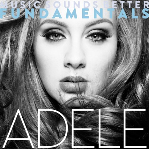 Adele - Music Sounds Better Fundamentals (2015)