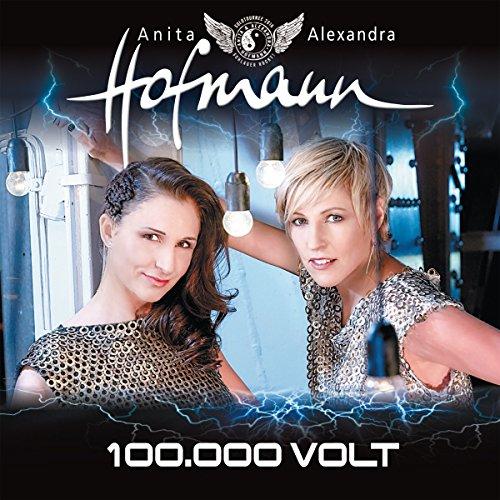 Anita & Alexandra Hofmann - 100 000 Volt (2015)