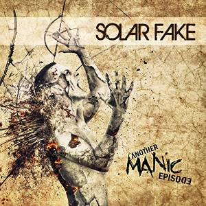 Solar Fake - Another Manic Episode (Deluxe Edition) (2015)