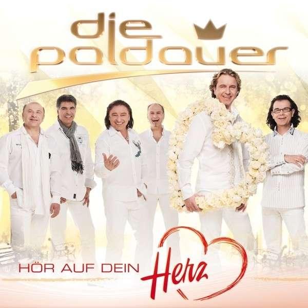 Die Paldauer - H¦r auf dein Herz (2015)