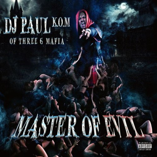 DJ Paul - Master Of Evil (2015)