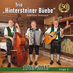 Trio Hintersteiner B¬ebe -50 Jahre-1965 Bis 2015-Folge (2015)