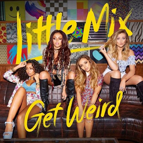 Little Mix - Get Weird (Deluxe Edition) (2015)