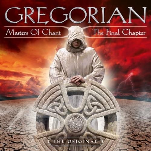 Gregorian - Masters of Chant X - The Final Chapter (2015)