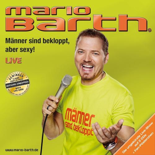 """Mario Barth - M""""nner Sind Bekloppt, Aber Sexy! (2015)"""