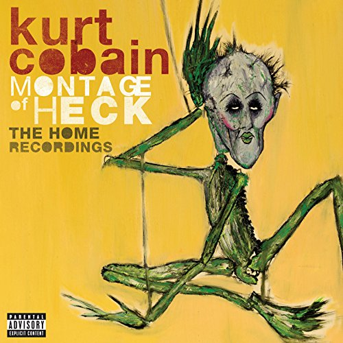 Kurt Cobain - Montage of Heck - The Home Recordings (Deluxe Edition) (2015)