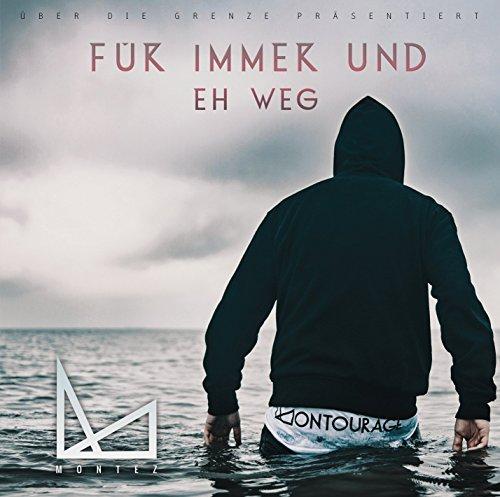 Montez - F¬r Immer und Eh Weg (2015)