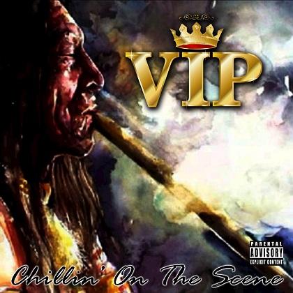 V.I.P. - Chillin' On the Scene (2015)