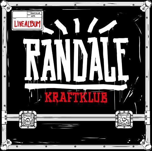 Kraftklub - Randale (Live) (2015) [+ FLAC] Download