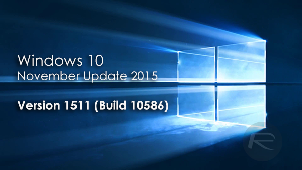 download MICROSOFT.WINDOWS.10.Build.1511.x64.HOME.PRO.INTEGRATED.NOVEMBER.2015-maex
