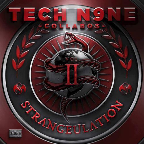 Tech N9ne - Strangeulation Vol. 2 (Deluxe Edition) (2015)
