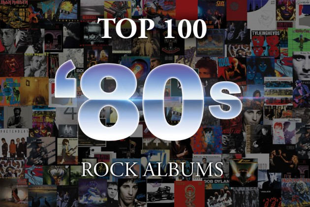 Top 100 80 S Rock Albums By Ultimate Classic Rock 100 Cd