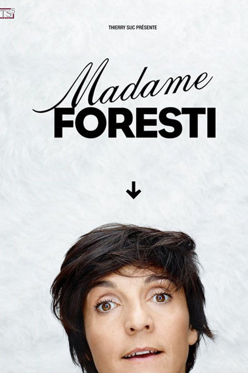 Madame Foresti 2015 [FRENCH] [DVDRiP]