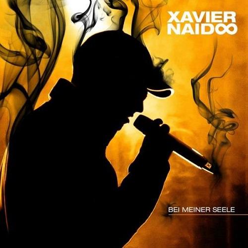 Xavier Naidoo - Bei Meiner Seele (2013)