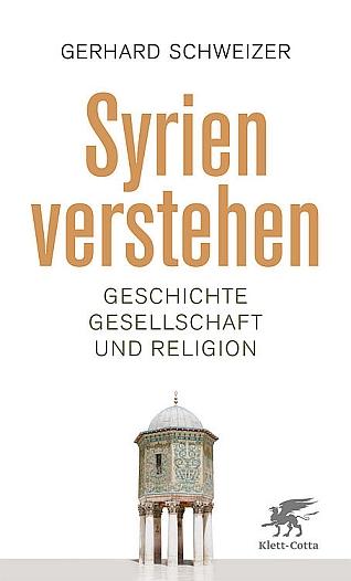 Syrien verstehen - Geschichte, Gesellschaft und Religion