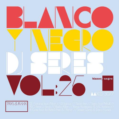 Blanco Y Negro DJ Series Vol.25 (2015)