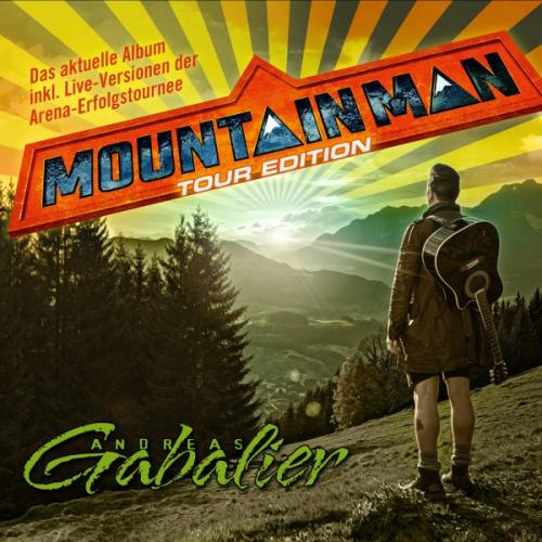Andreas Gabalier - Mountain Man (Tour Edition) (2015)