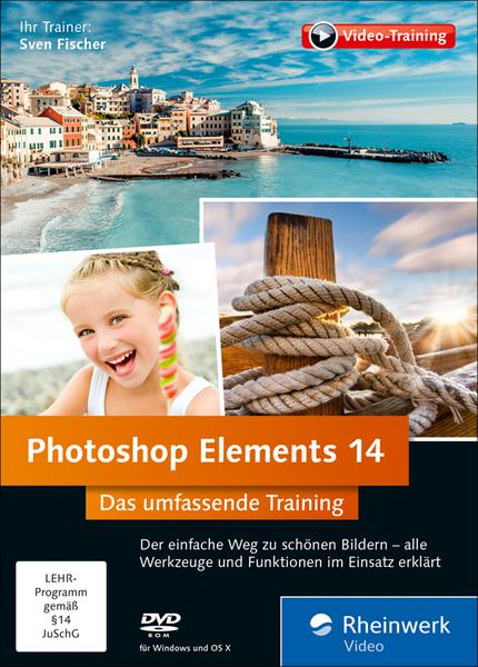 download Rheinwerk.Photoshop.Elements.14.Das.umfassende.Training.German-RESTORE