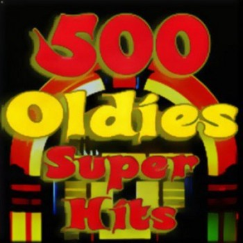 500 Oldies Superhits