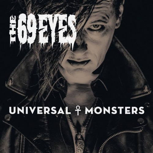 The 69 Eyes - Universal Monsters (2016)