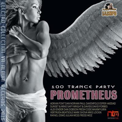 Prometheus: Trance Party (2016)