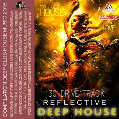 Reflective deep house mix 2016 all warez for Deep house music 2016 datafilehost