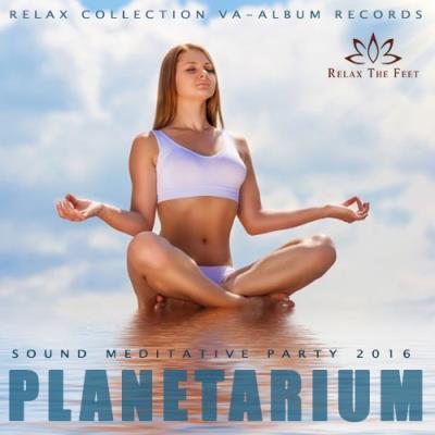 Planetarium: Meditative Party (2016)