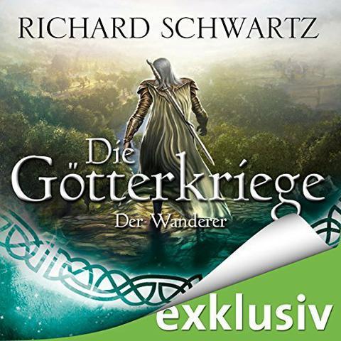 Richard Schwartz Die Goetterkriege 12 - Der Wanderer