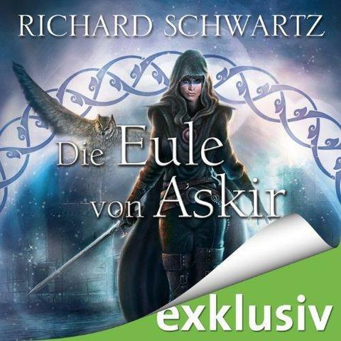 Richard Schwartz Das Geheimnis von Askir 5 5 - Die Eule von Askir