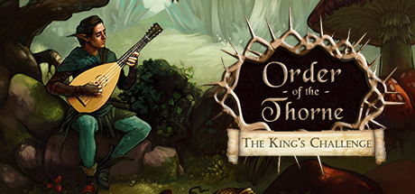 The Order of the Thorne The Kings Challenge – SKIDROW
