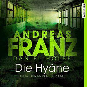 Andreas Franz - Daniel Holbe - Die Hyaene