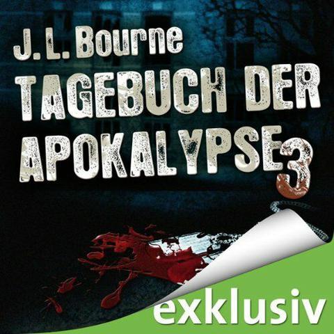 Jl Bourne - Tagebuch der Apokalypse 3-Hoerbuch mp3