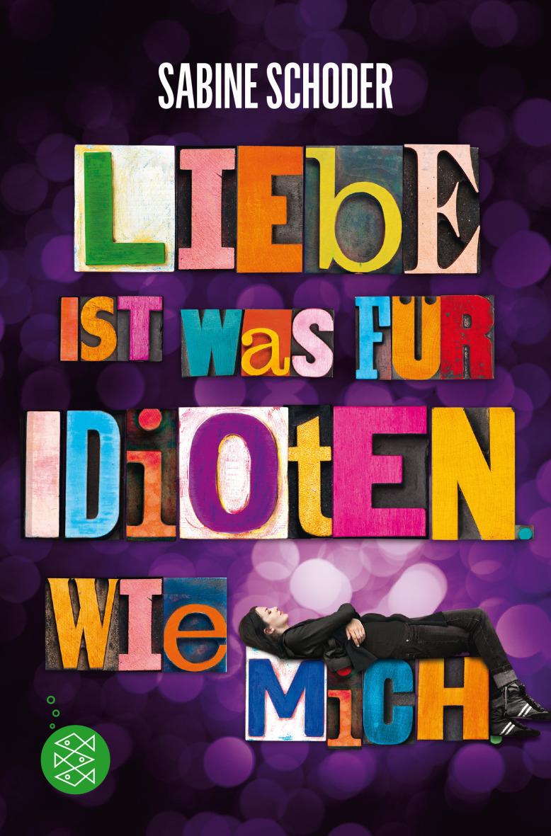 Liebe ist was für Idioten...