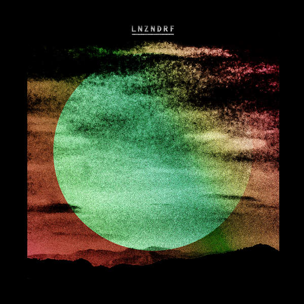 LNZNDRF - LNZNDRF (2016)