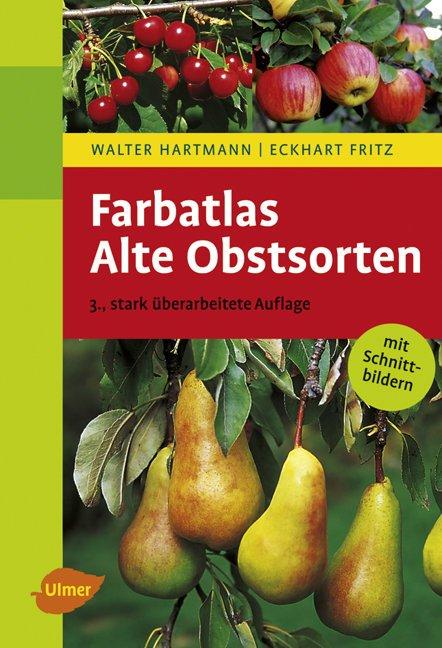 Großer Farbatlas - Alte Obstsorten