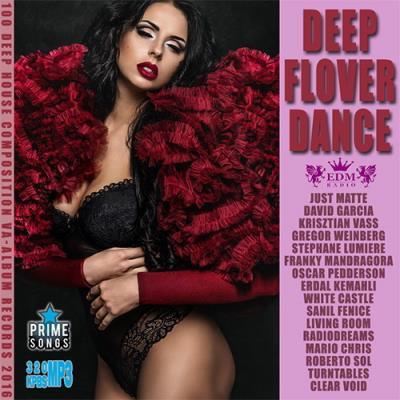 Deep Flover Dance (2016)