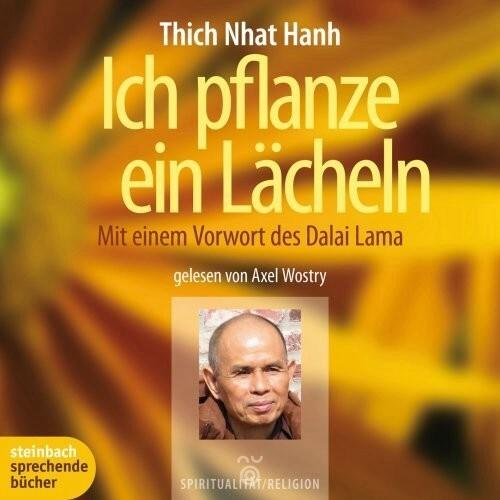 Thich Nhat Hanh-Ich pflanze ein Laecheln-ungekuerzt