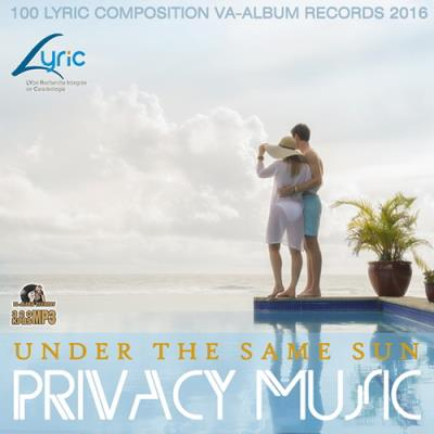 Under The Same Sun: Privacy Music (2016)